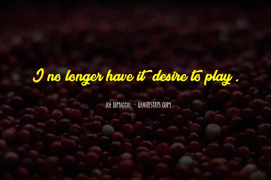 Quotes About Joe Dimaggio #589925