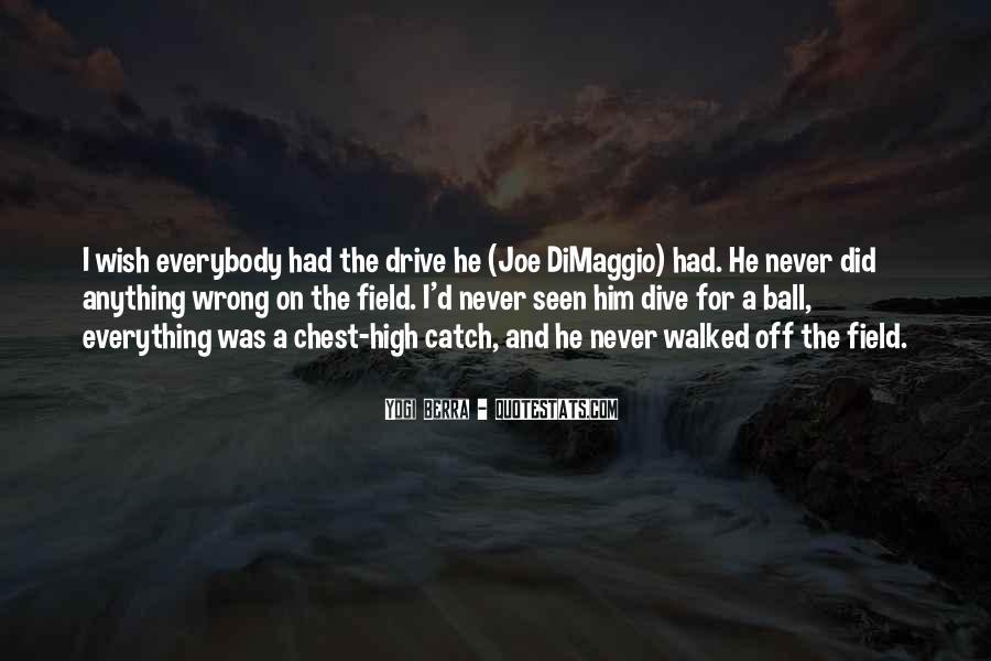 Quotes About Joe Dimaggio #602054
