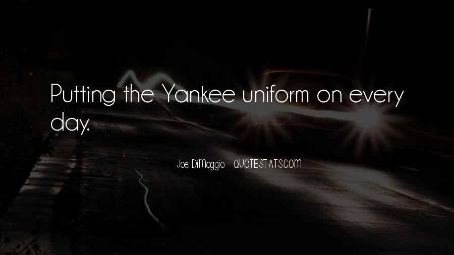 Quotes About Joe Dimaggio #734068