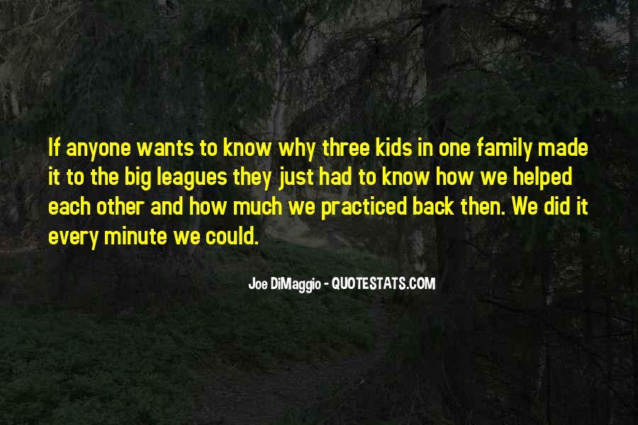 Quotes About Joe Dimaggio #7433