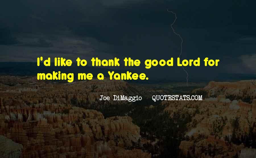 Quotes About Joe Dimaggio #811609