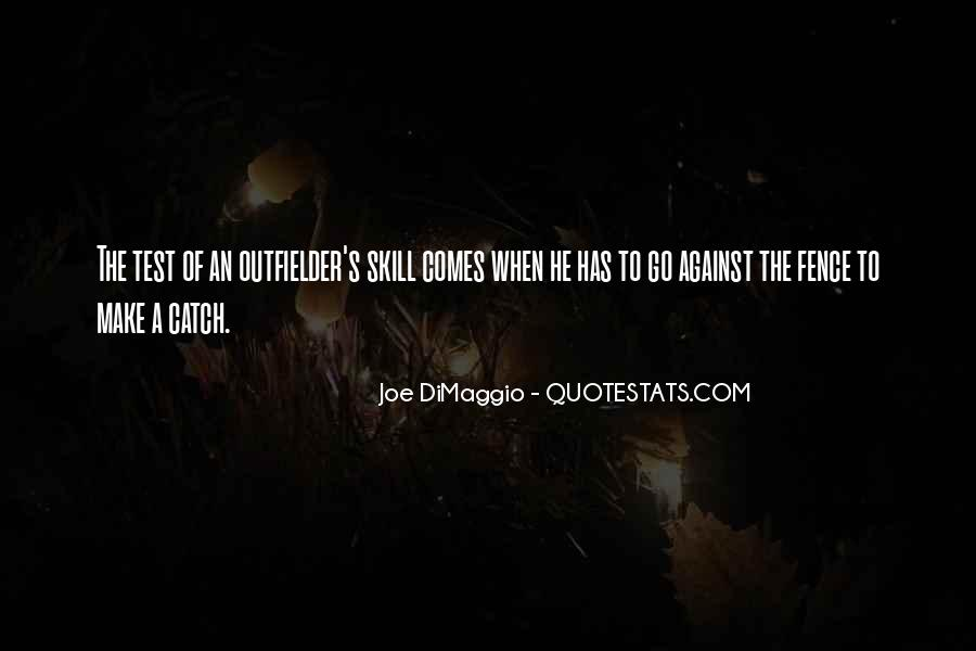 Quotes About Joe Dimaggio #832110