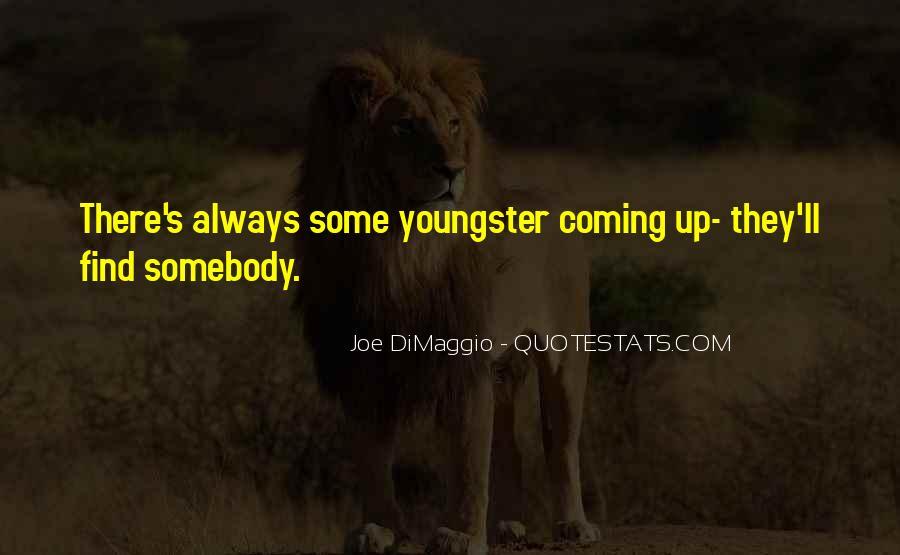 Quotes About Joe Dimaggio #954965