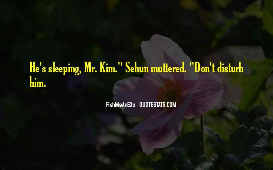 Please Don Disturb Quotes #634825