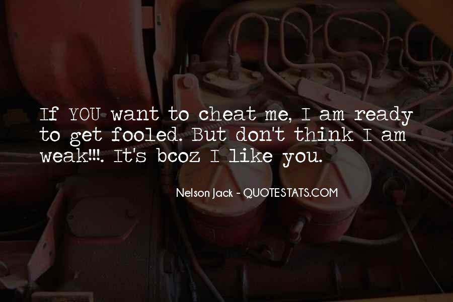 Please Don't Cheat Quotes #109955