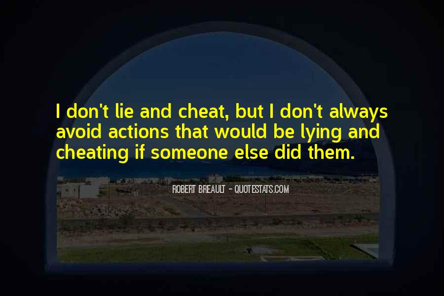 Please Don't Cheat Quotes #18348