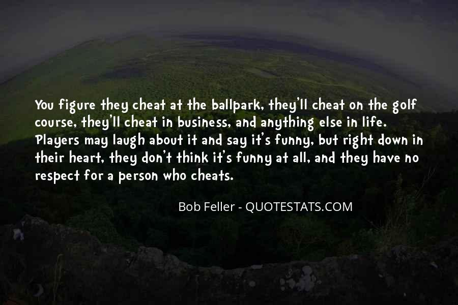 Please Don't Cheat Quotes #260019