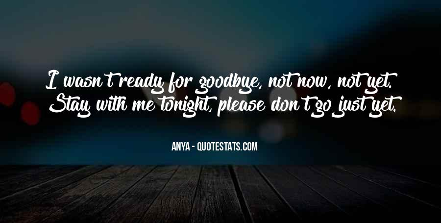 Please Don't Go Love Quotes #49793