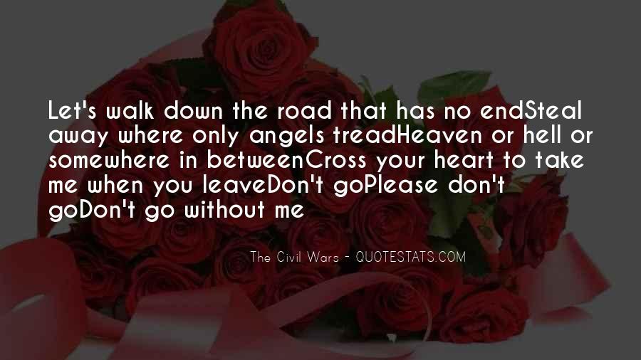 Please Don't Let Me Go Quotes #1704388