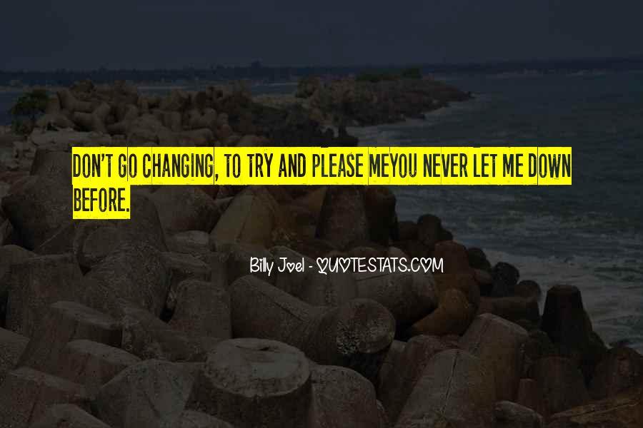 Please Don't Let Me Go Quotes #270315