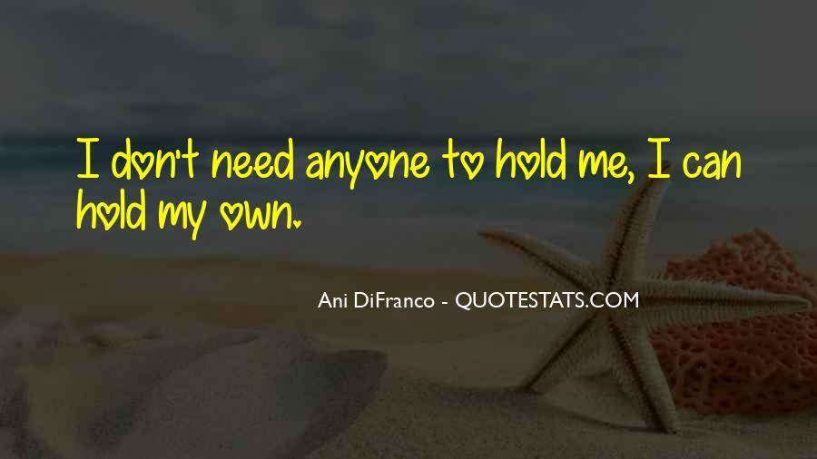 Please Don't Let Me Go Quotes #549