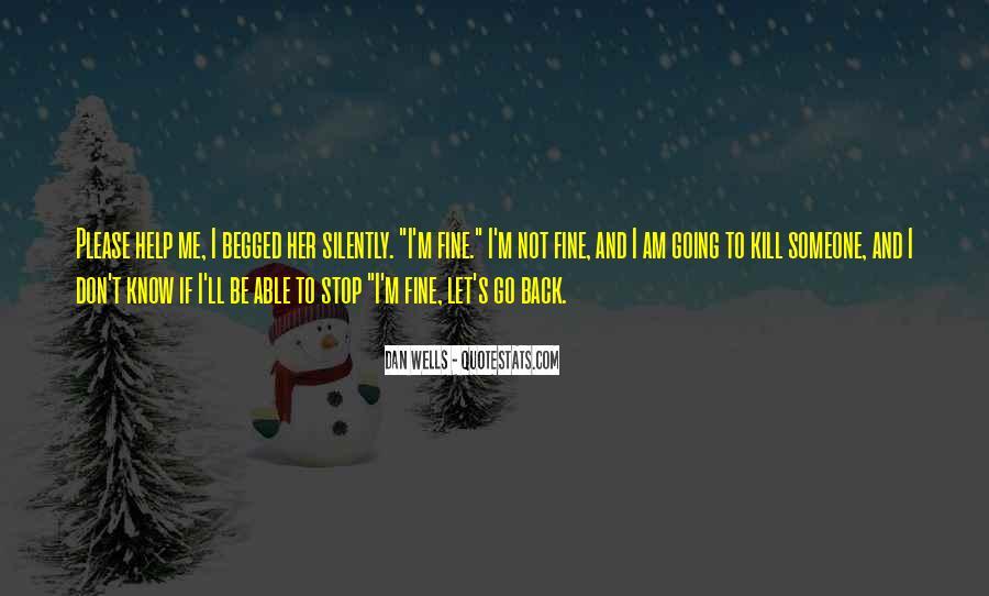 Please Don't Let Me Go Quotes #80897
