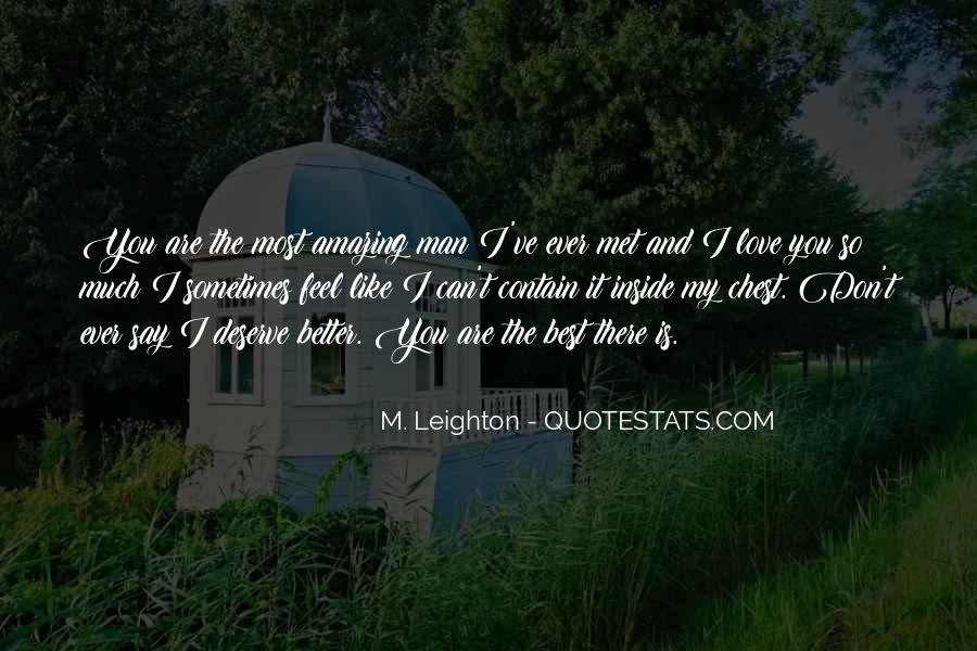 Please Don't Say You Love Me Quotes #102314