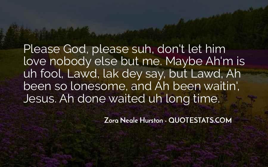 Please Don't Say You Love Me Quotes #32026