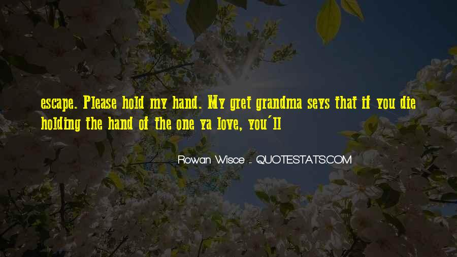 Top 36 Please Hold My Hand Quotes: Famous Quotes & Sayings ...