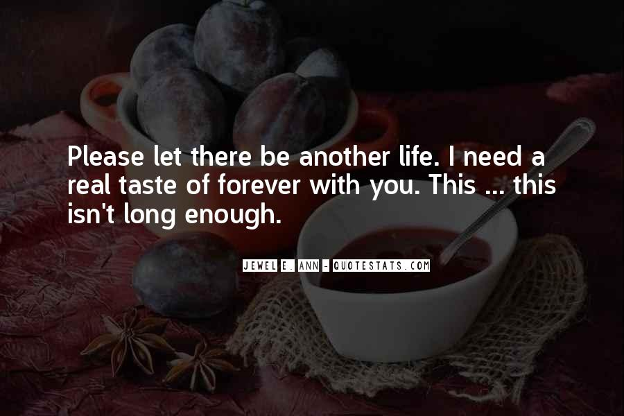 Please I Need You Quotes #1386988