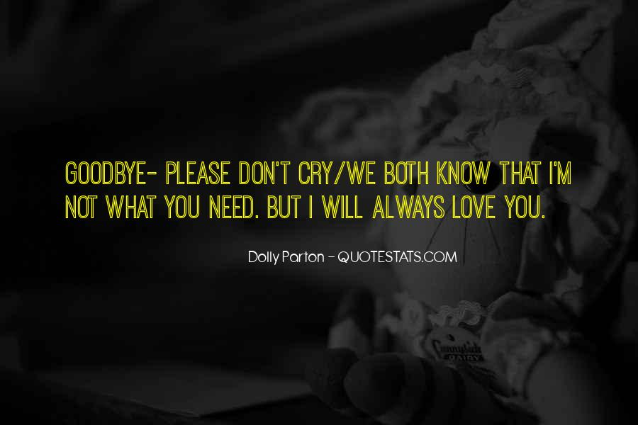 Please I Need You Quotes #1624487