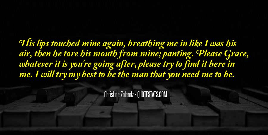 Please I Need You Quotes #1789259