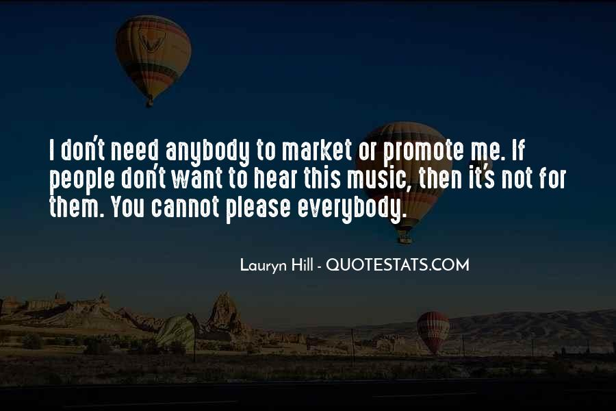 Please I Need You Quotes #265808
