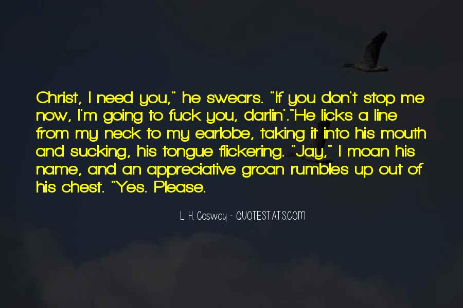 Please I Need You Quotes #61723