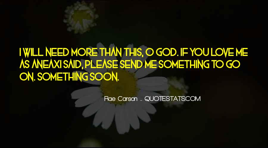 Please I Need You Quotes #773291