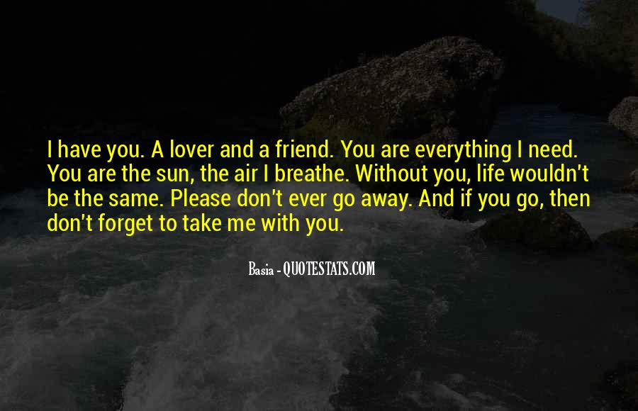 Please I Need You Quotes #899217
