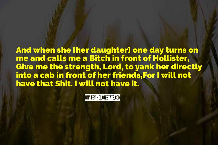 Top 38 Please Lord Give Me The Strength Quotes: Famous ...