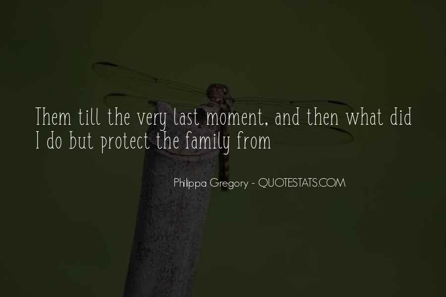 Please Protect My Family Quotes #109757