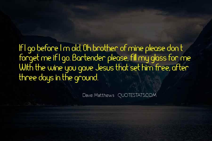 Please Set Me Free Quotes #1241137