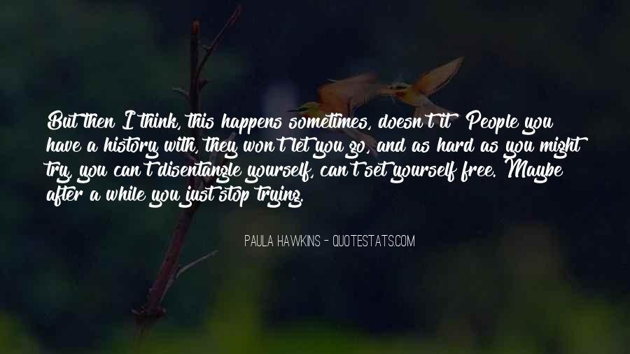 Please Set Me Free Quotes #37516