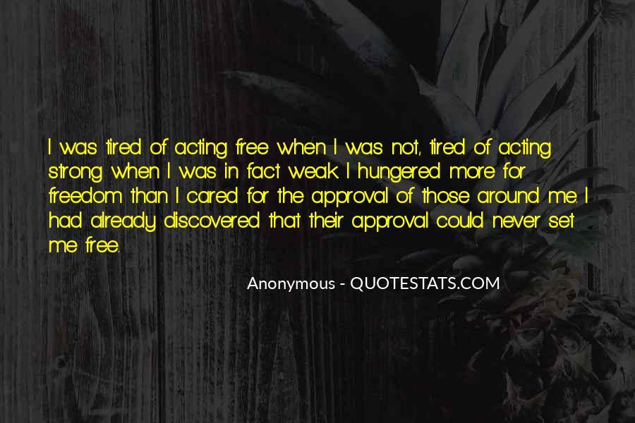 Please Set Me Free Quotes #65429