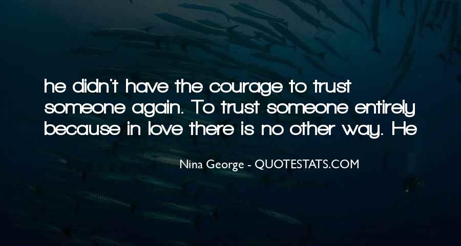 Please Trust Me Again Quotes #105180