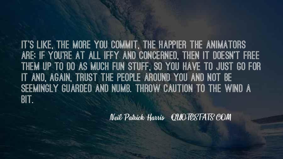 Please Trust Me Again Quotes #30070