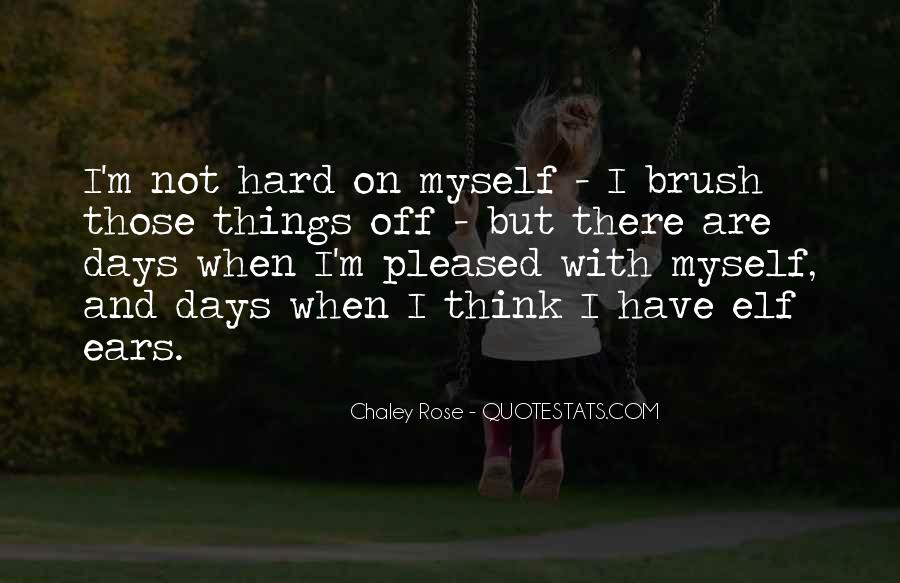 Pleased With Myself Quotes #1529404