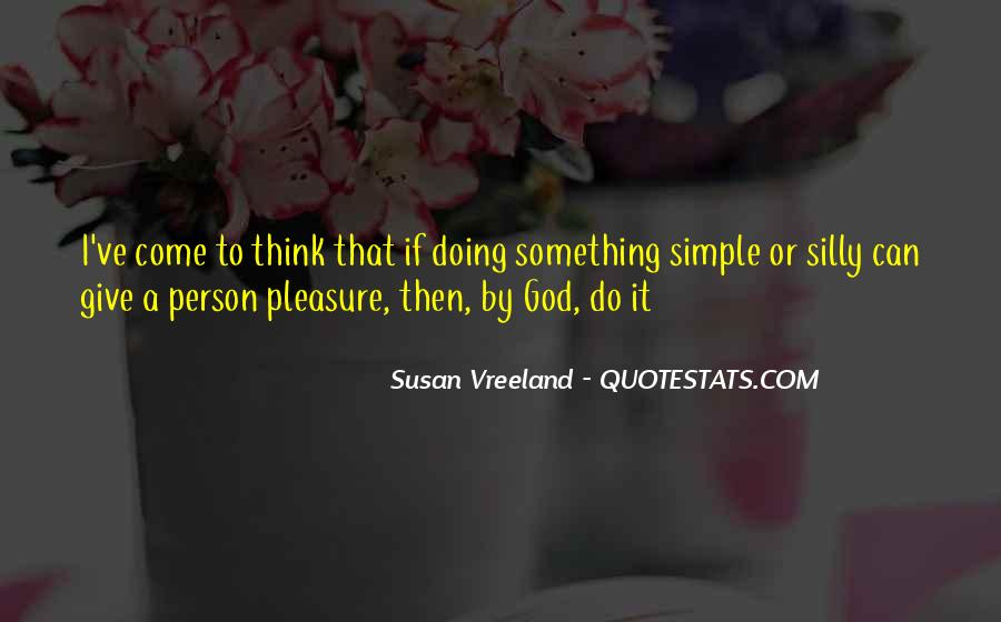 Pleasure In Simple Things Quotes #1218610