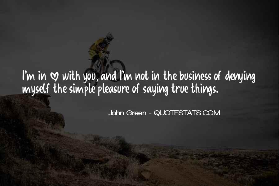 Pleasure In Simple Things Quotes #1782413