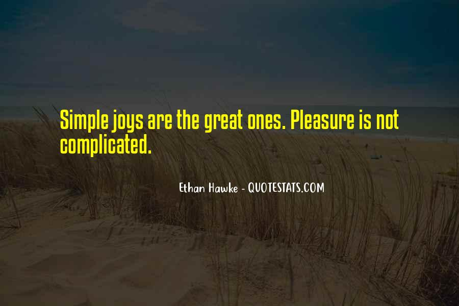 Pleasure In Simple Things Quotes #204826