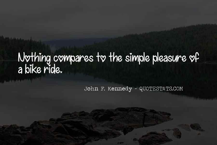 Pleasure In Simple Things Quotes #316581