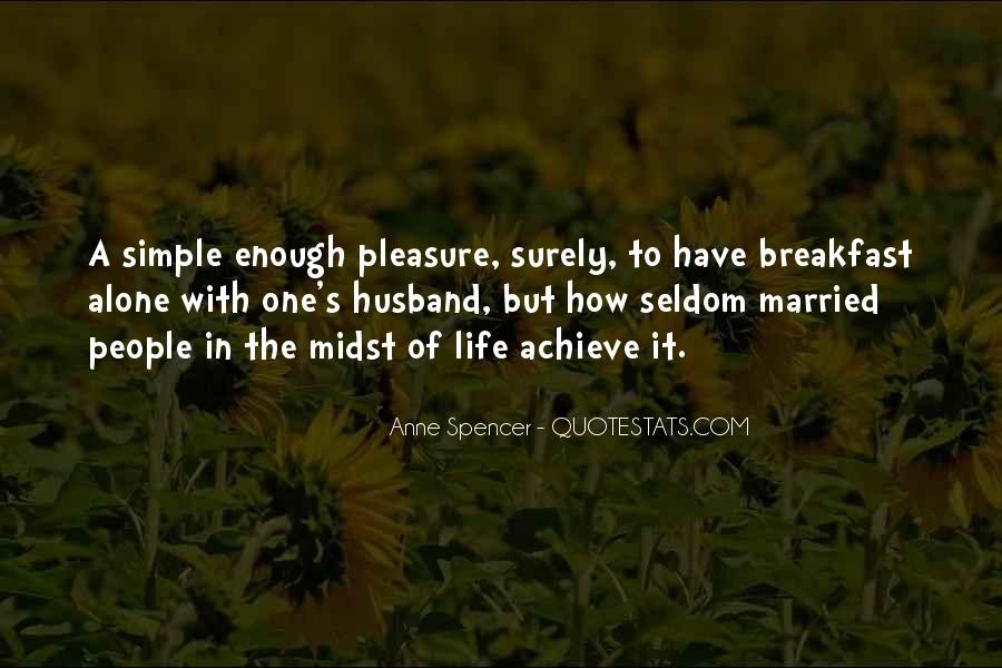 Pleasure In Simple Things Quotes #423093