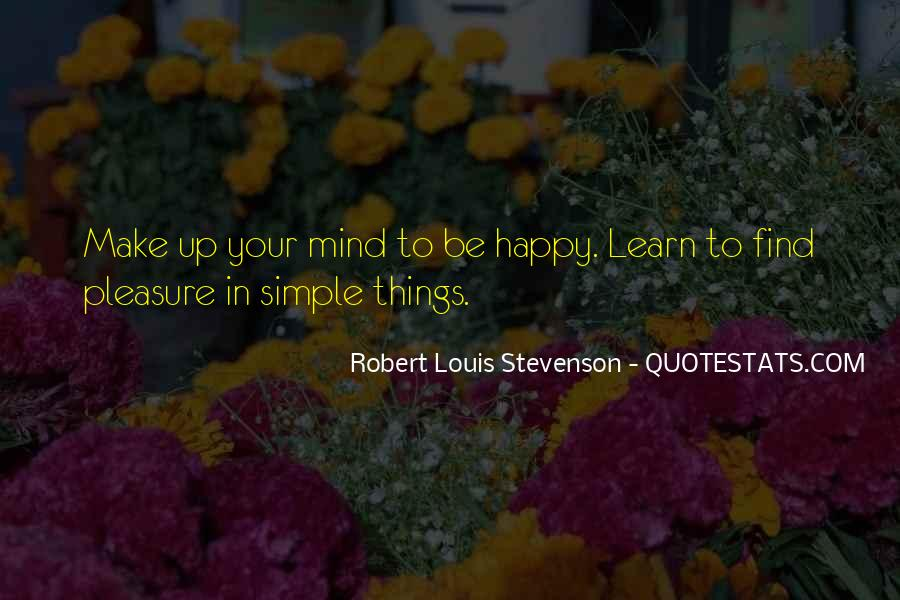 Pleasure In Simple Things Quotes #454888