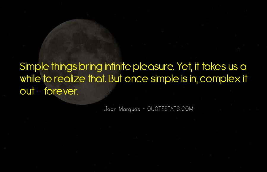 Pleasure In Simple Things Quotes #57412
