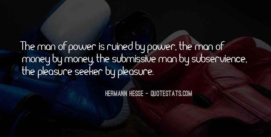 Pleasure Seeker Quotes #1205845