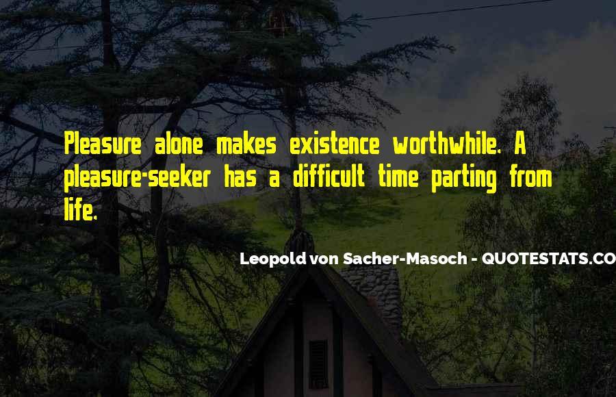 Pleasure Seeker Quotes #1438190