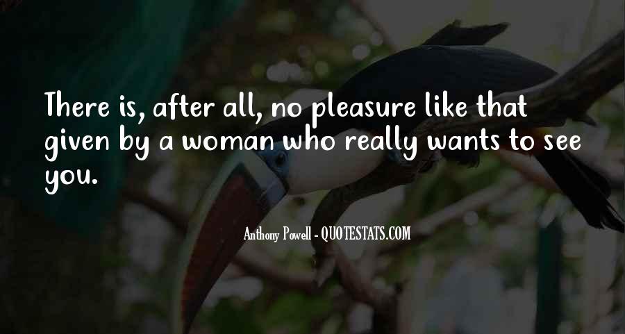 Pleasure Your Woman Quotes #337833