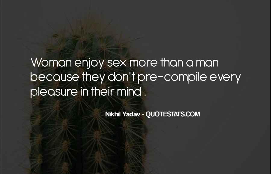 Pleasure Your Woman Quotes #365019