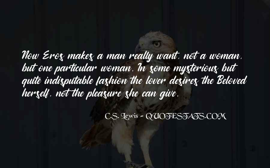 Pleasure Your Woman Quotes #81919