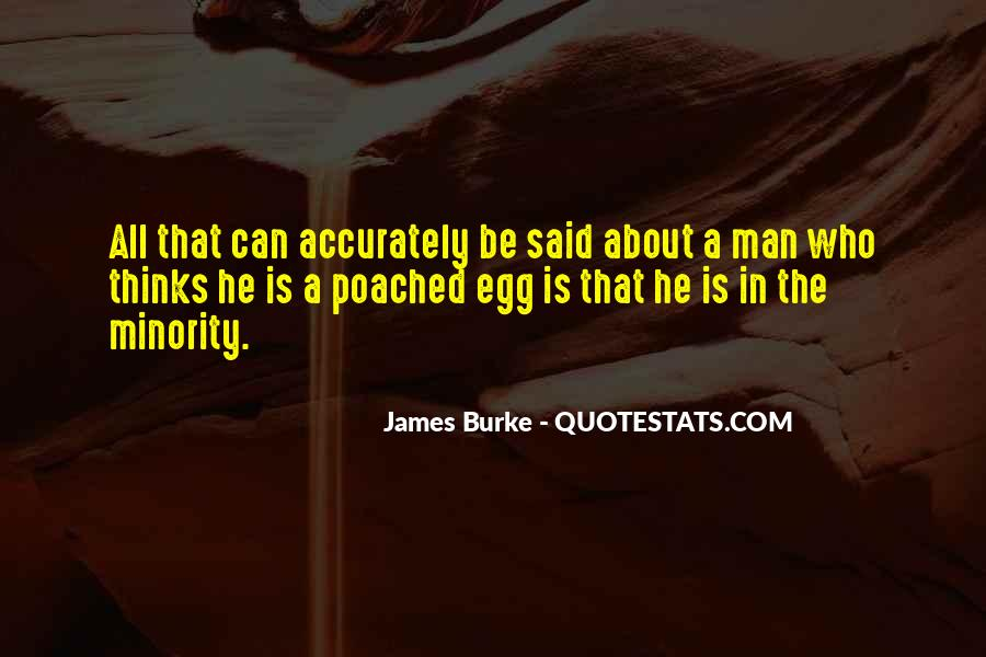 Poached Egg Quotes #1365012