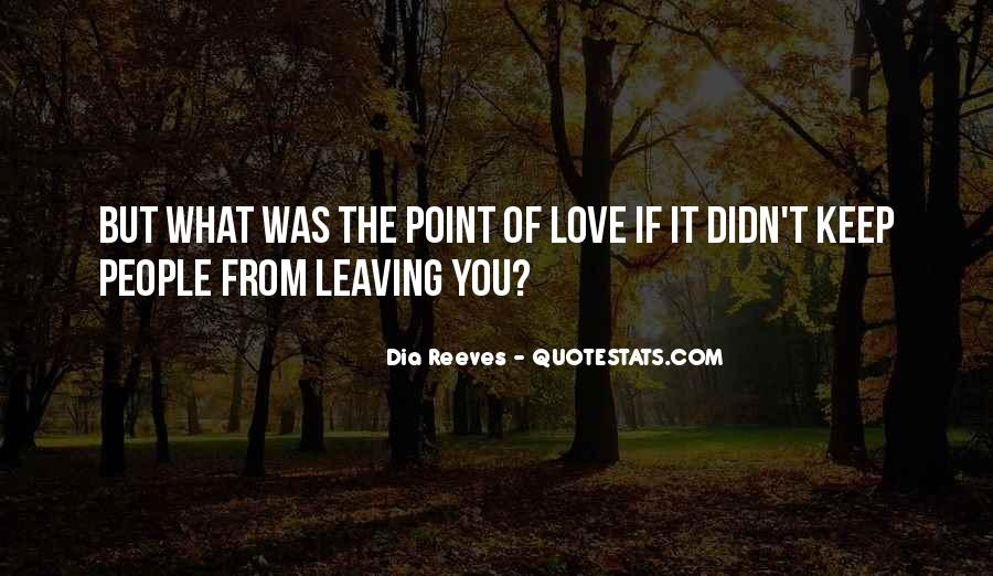 Point Of Love Quotes #463308