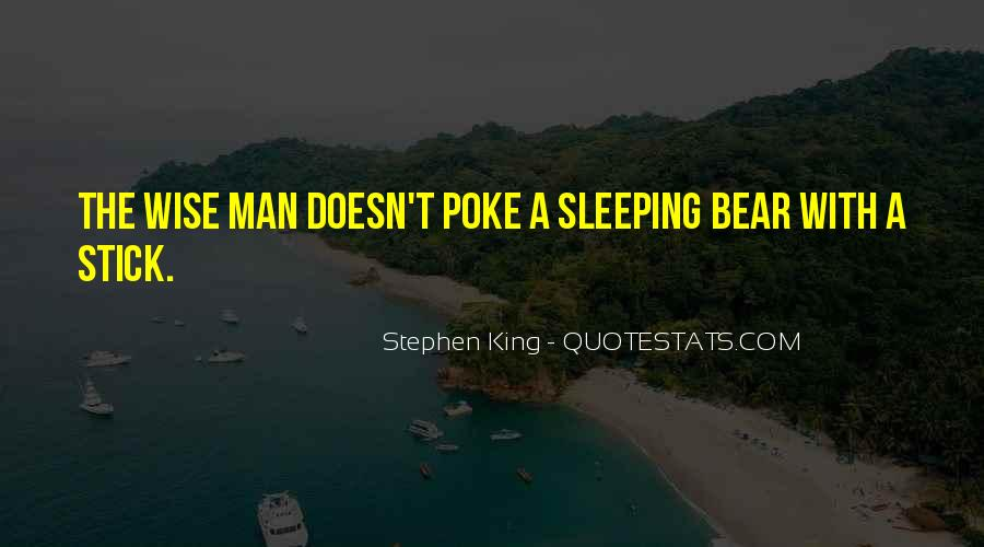 Poke The Bear Quotes #1842816