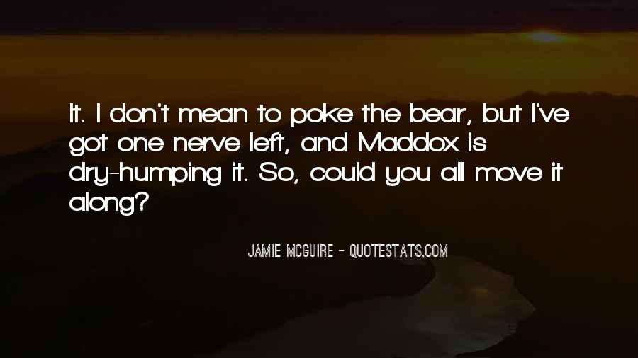 Poke The Bear Quotes #833619